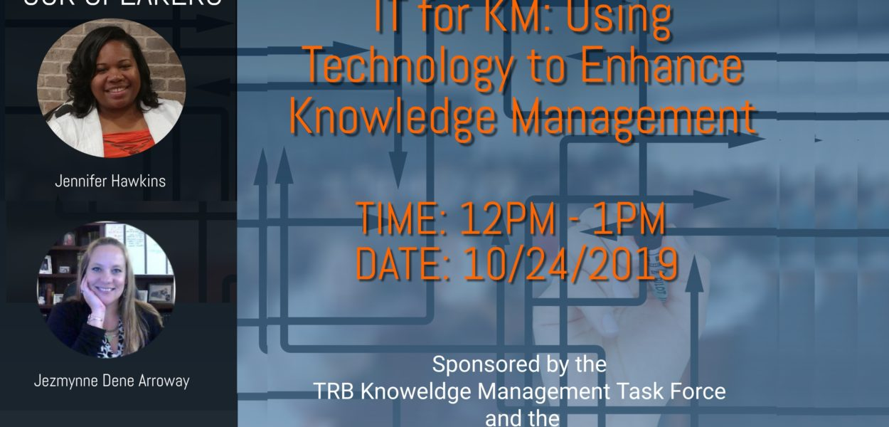 IT for KM: Using Technology to Enhance Knowledge Management Recording Available