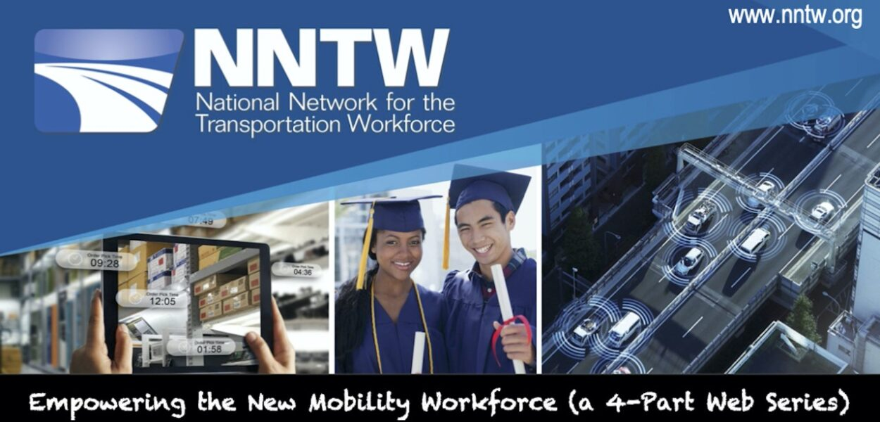NNTW Fall 2020 Webinar Series: Empowering the New Mobility Workforce